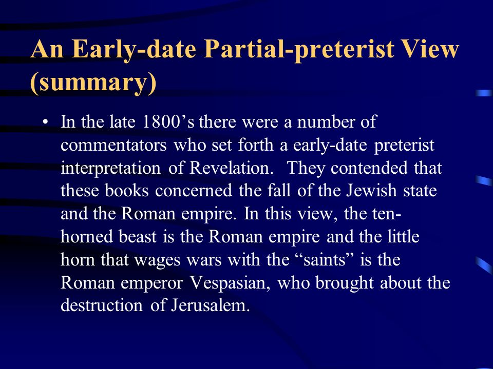 An Early-date Partial-preterist View (summary)