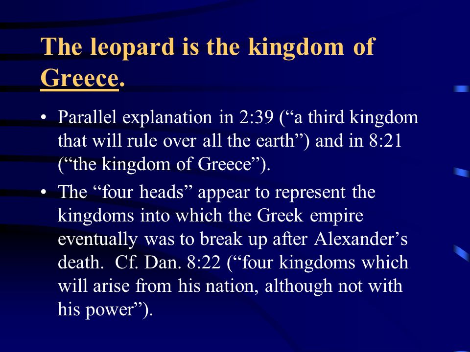 The leopard is the kingdom of Greece.