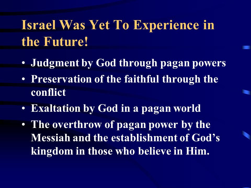 Israel Was Yet To Experience in the Future!
