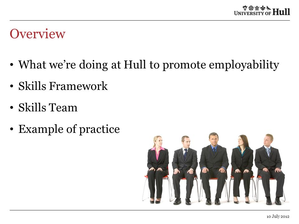 Overview What we're doing at Hull to promote employability