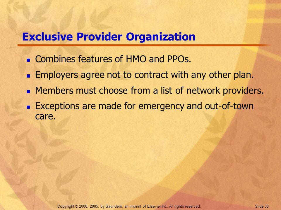 Exclusive Provider Organization