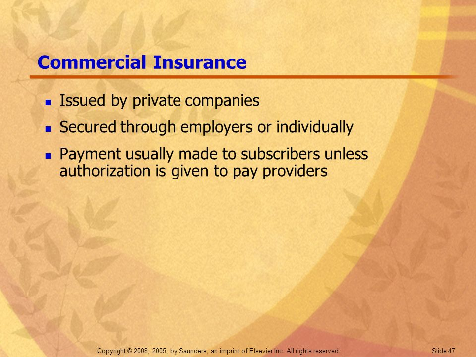 Commercial Insurance Issued by private companies