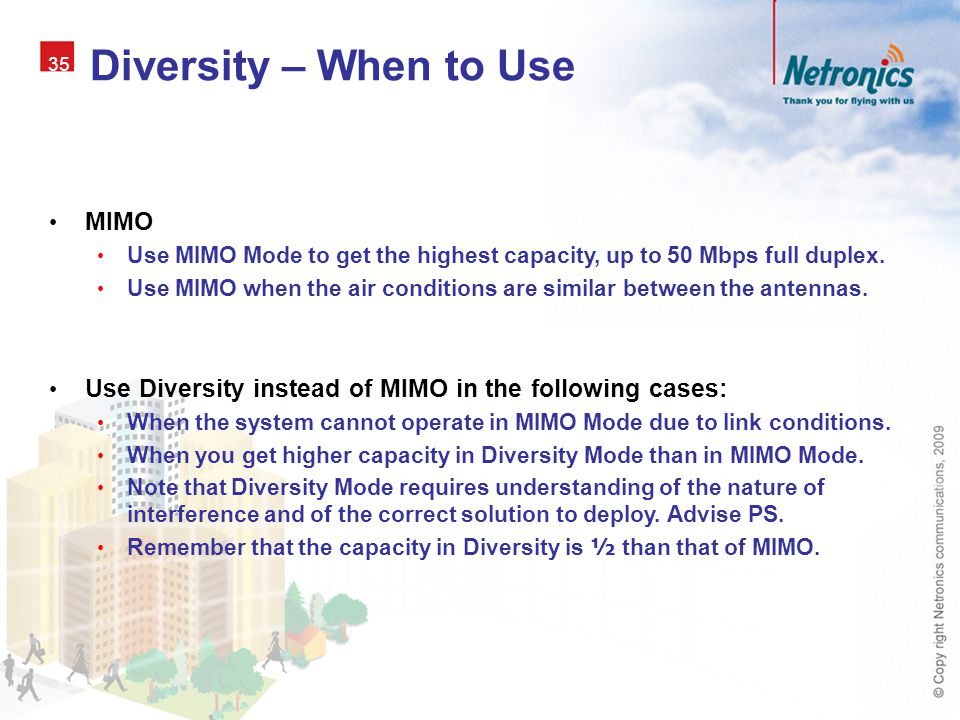 Diversity – When to Use MIMO
