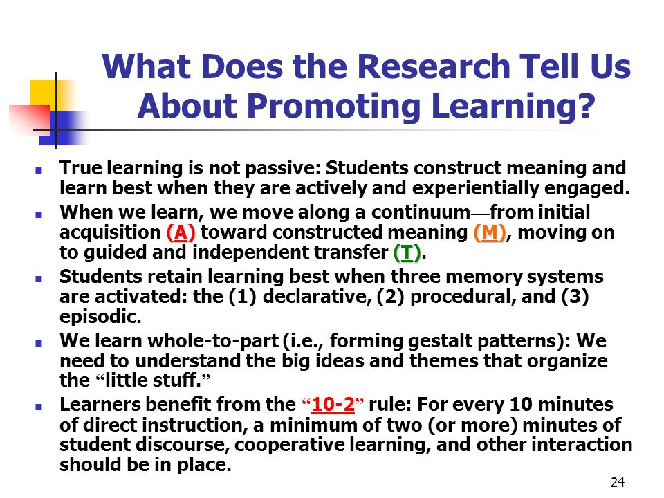 What Does the Research Tell Us About Promoting Learning