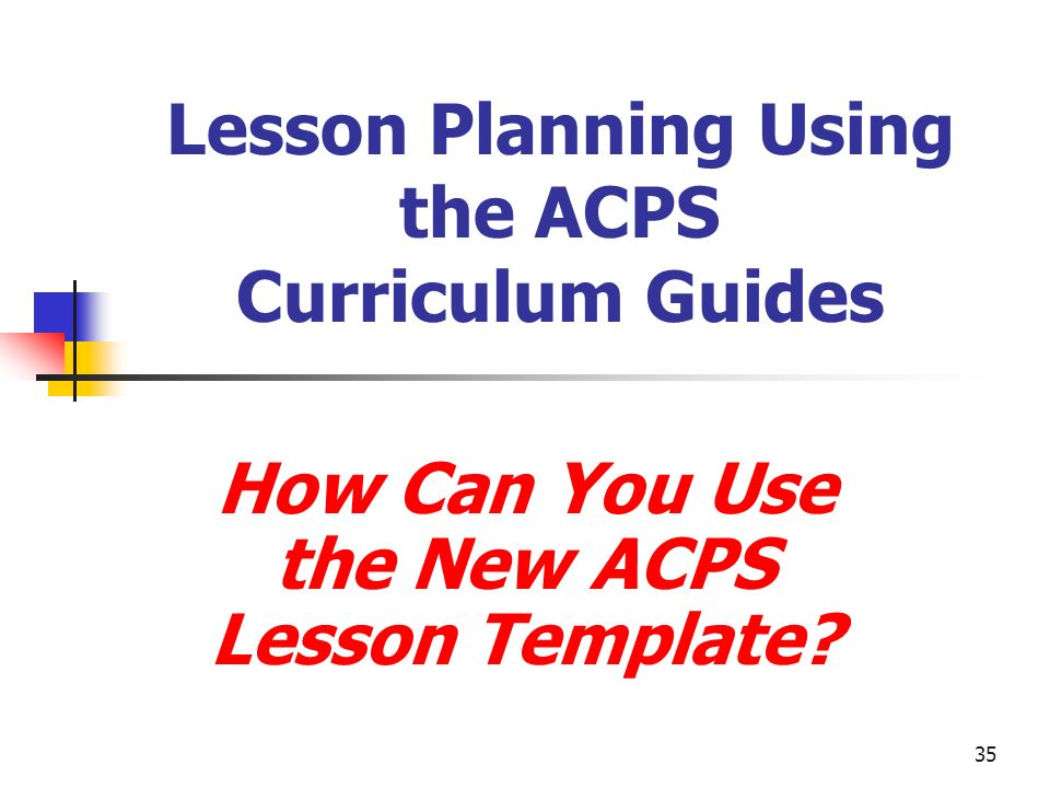 Lesson Planning Using the ACPS Curriculum Guides