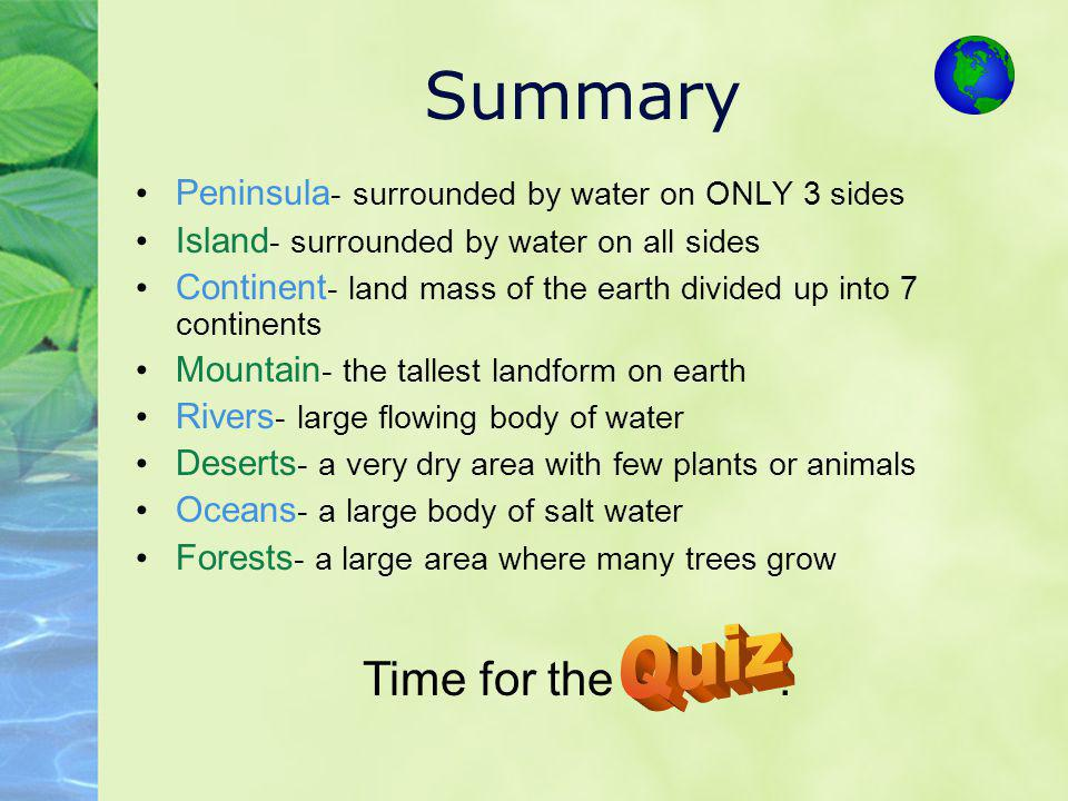 Summary Quiz Time for the !