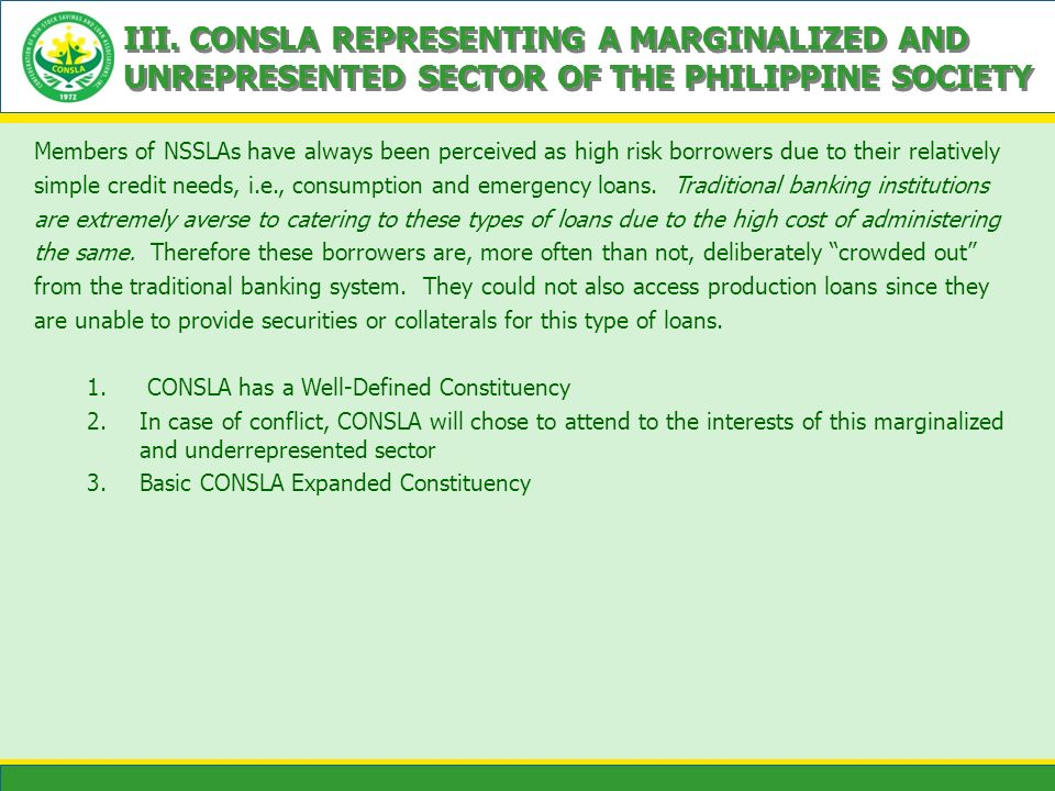 III. CONSLA REPRESENTING A MARGINALIZED AND UNREPRESENTED SECTOR OF THE PHILIPPINE SOCIETY
