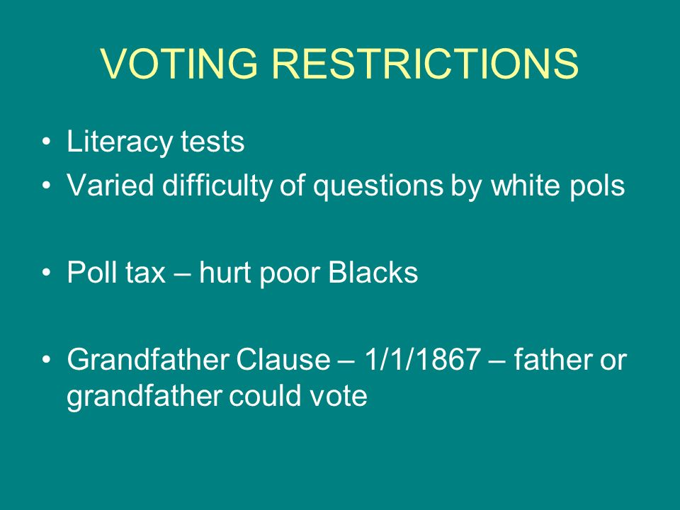 VOTING RESTRICTIONS Literacy tests