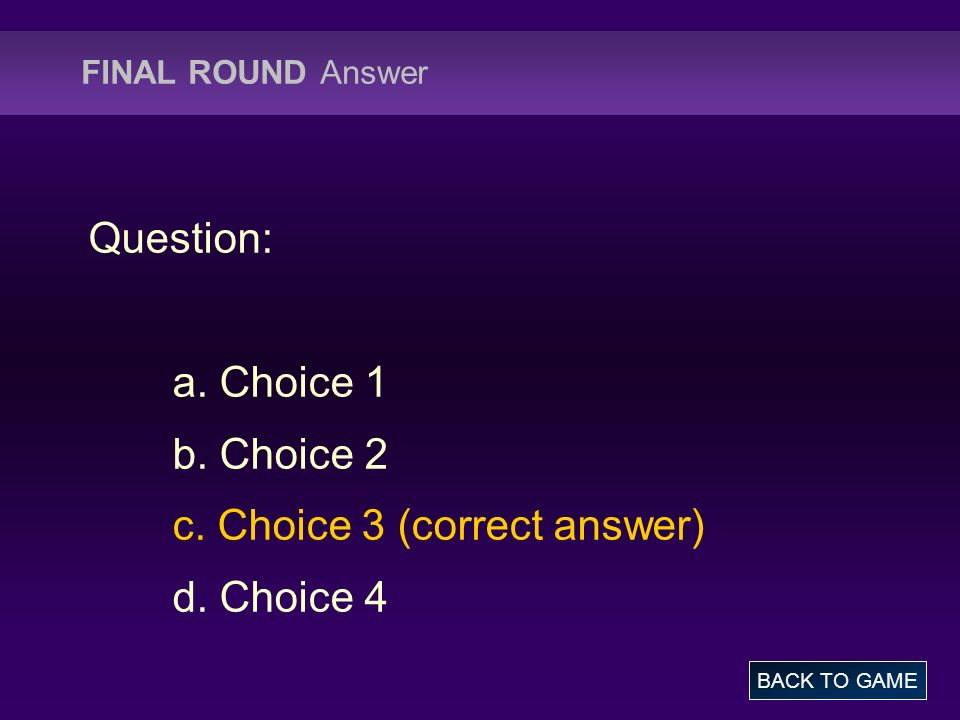 c. Choice 3 (correct answer) d. Choice 4