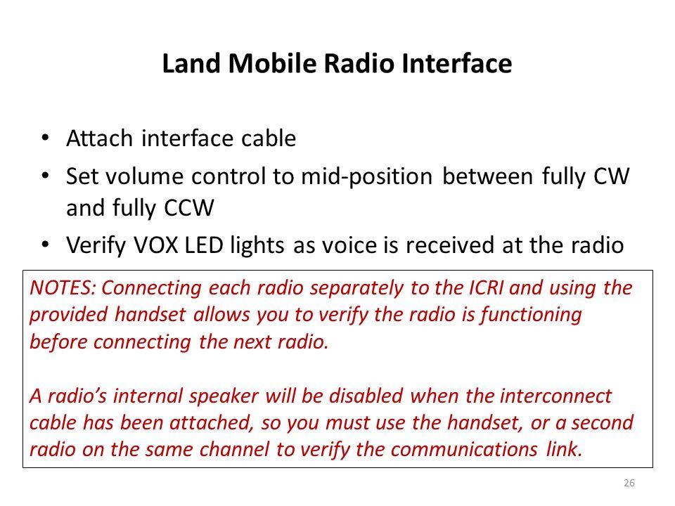 Land Mobile Radio Interface