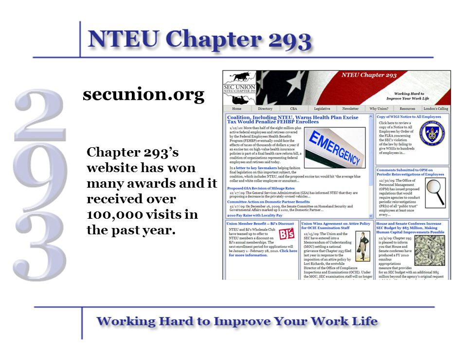 secunion.org Chapter 293's website has won many awards and it received over 100,000 visits in the past year.
