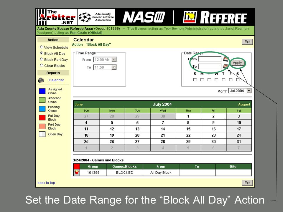 Set the Date Range for the Block All Day Action