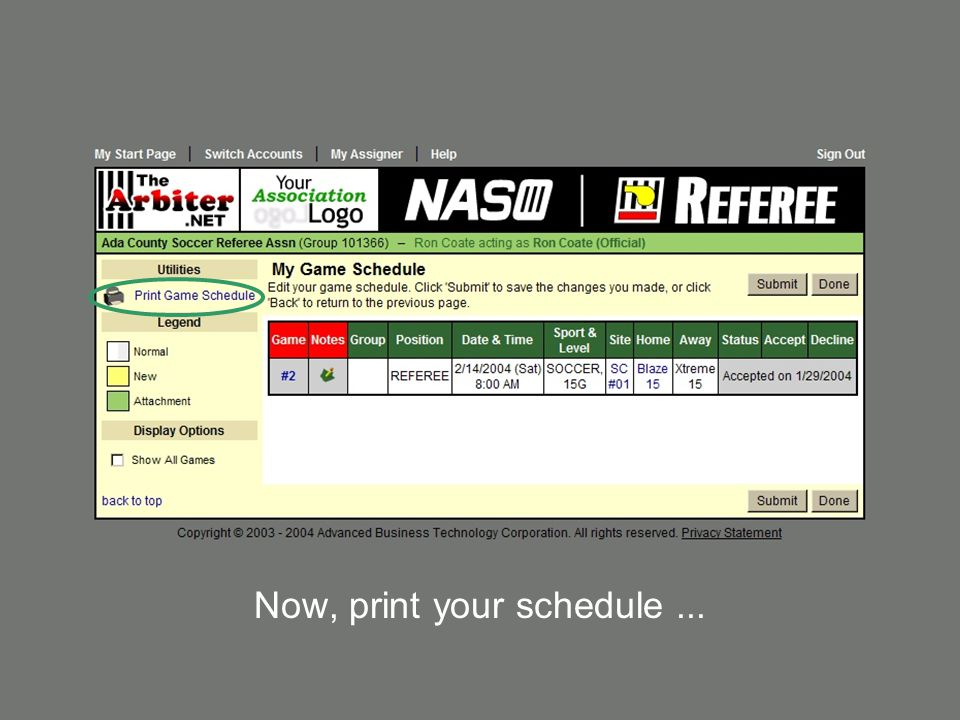 Now, print your schedule ...