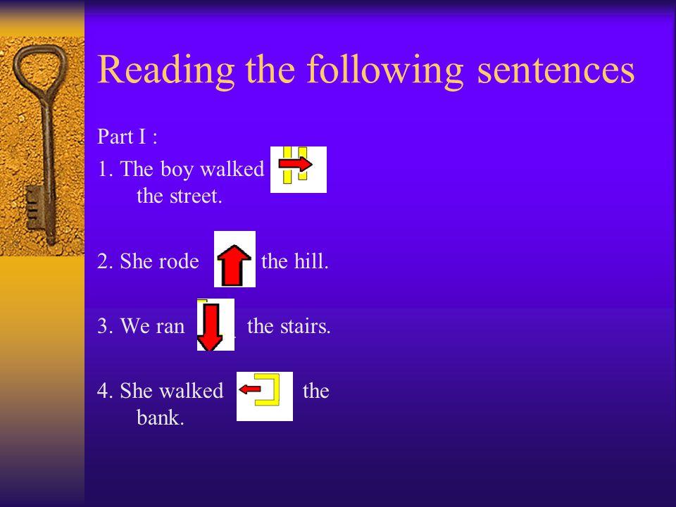 Reading the following sentences