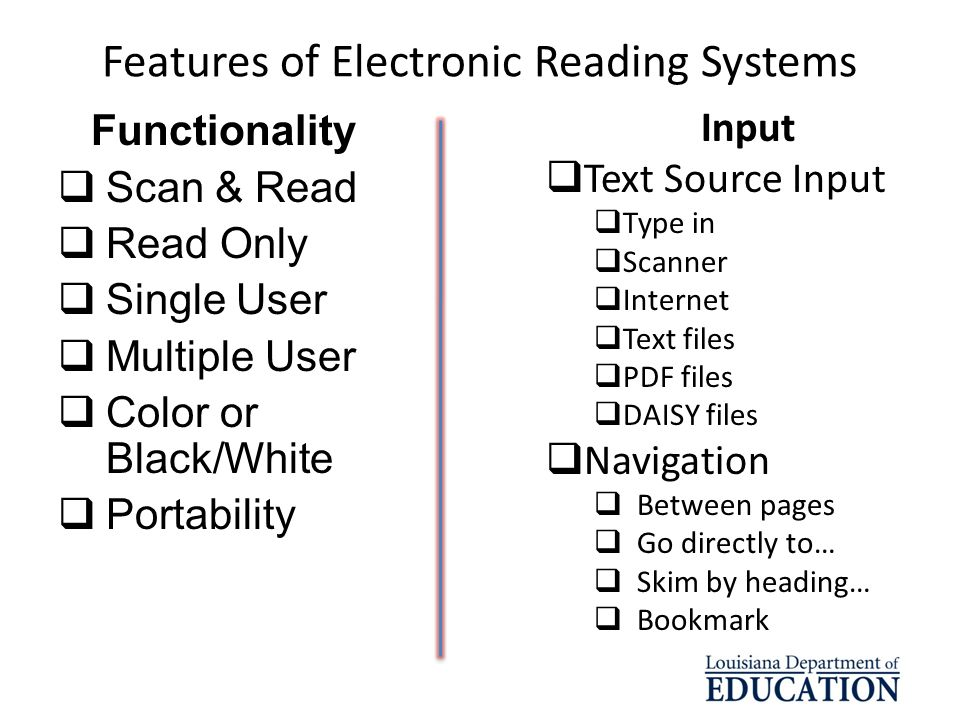 Features of Electronic Reading Systems