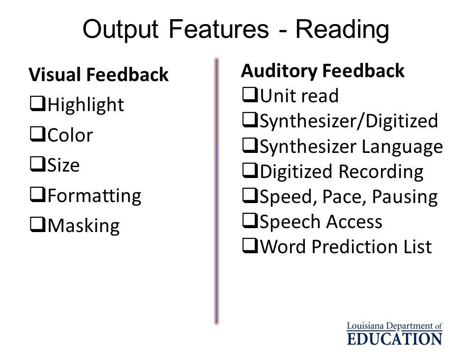 Output Features - Reading