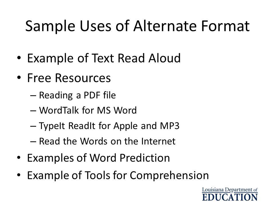 Sample Uses of Alternate Format