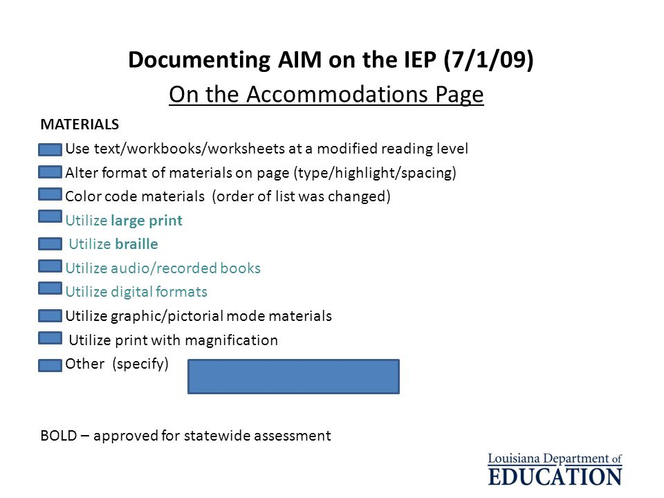 Documenting AIM on the IEP (7/1/09) On the Accommodations Page
