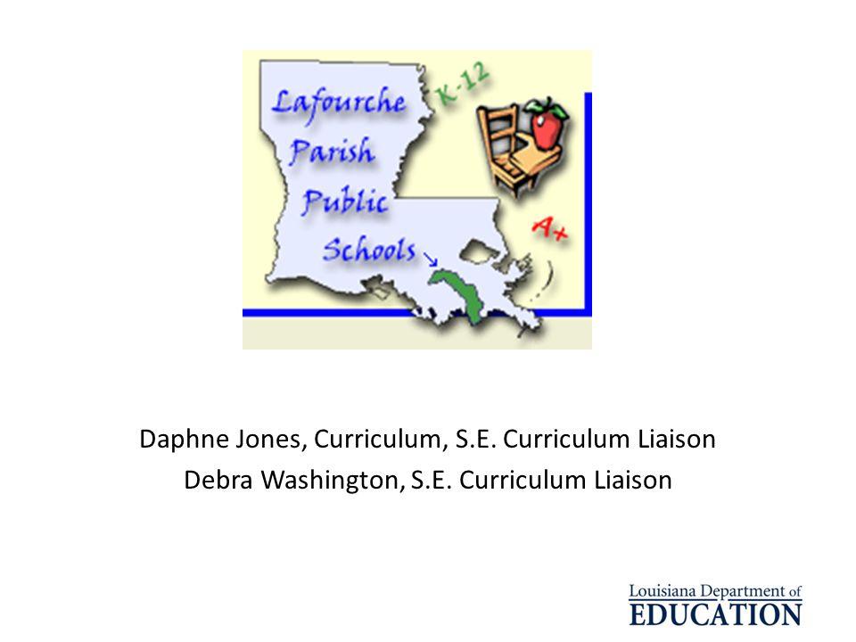 Daphne Jones, Curriculum, S.E. Curriculum Liaison