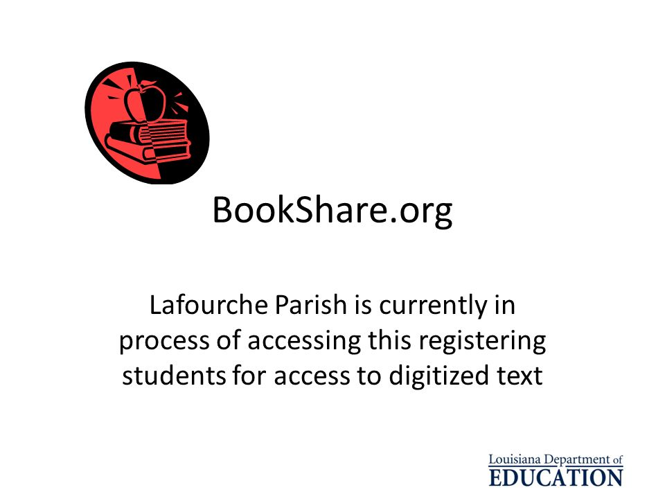 BookShare.org Lafourche Parish is currently in process of accessing this registering students for access to digitized text.