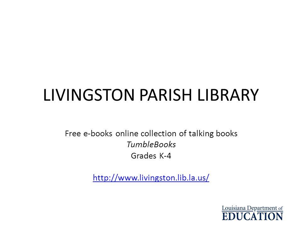 LIVINGSTON PARISH LIBRARY