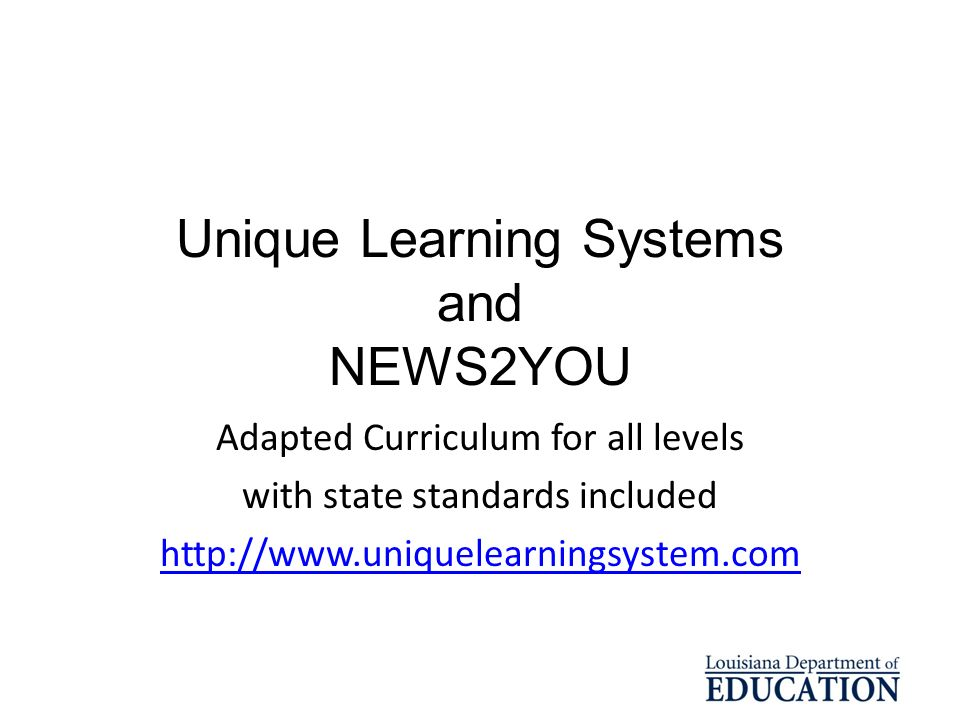 Unique Learning Systems and NEWS2YOU