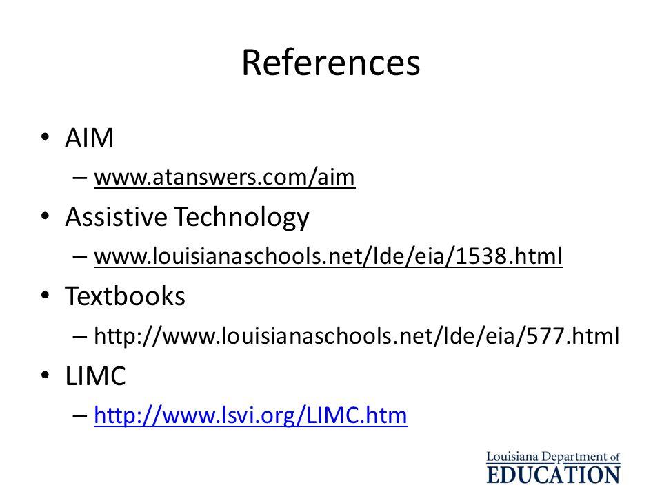 References AIM Assistive Technology Textbooks LIMC
