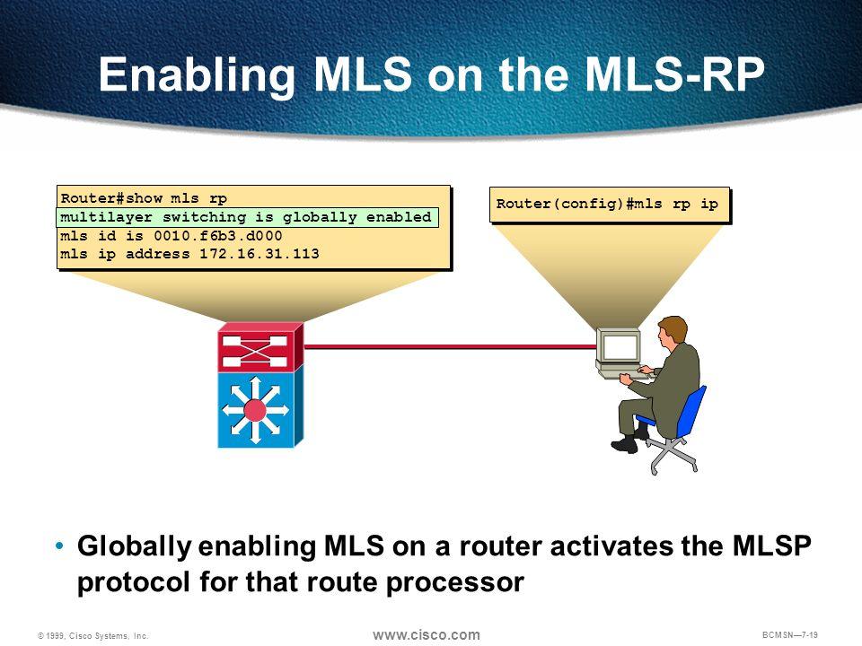 Enabling MLS on the MLS-RP