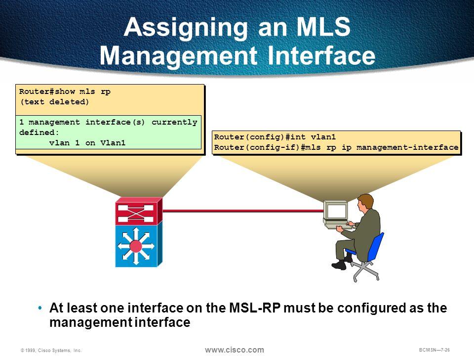 Assigning an MLS Management Interface