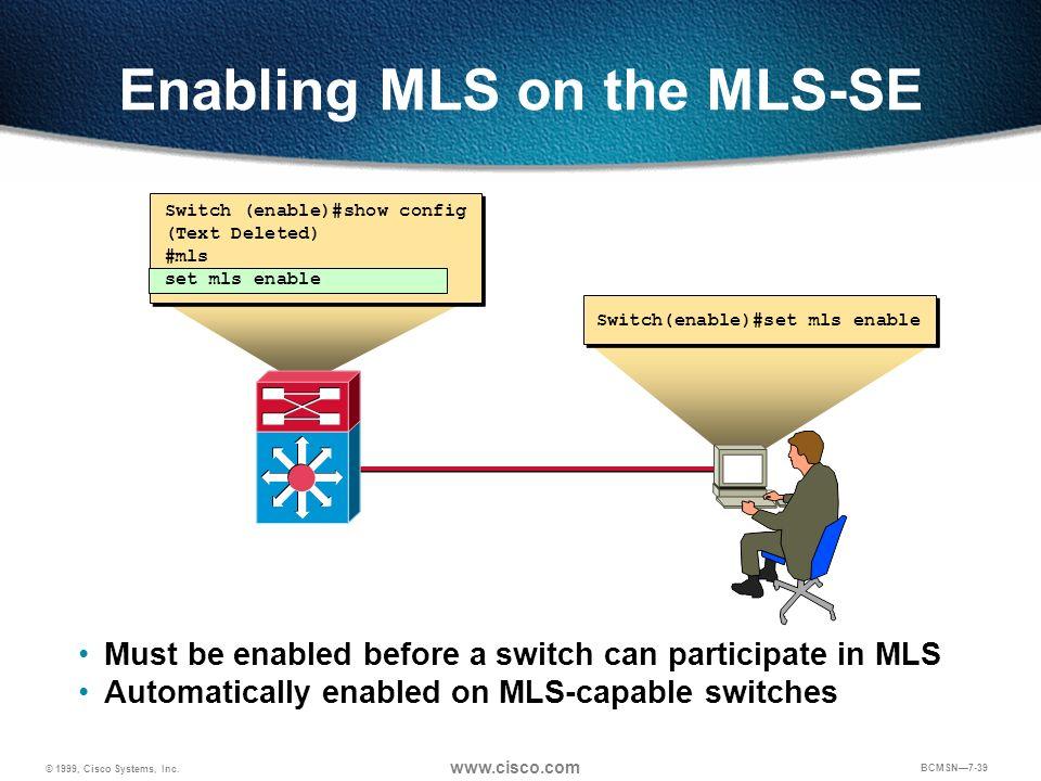 Enabling MLS on the MLS-SE