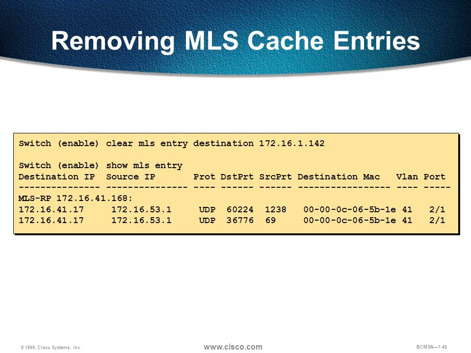 Removing MLS Cache Entries