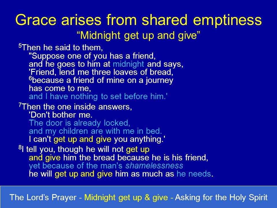 Grace arises from shared emptiness Midnight get up and give