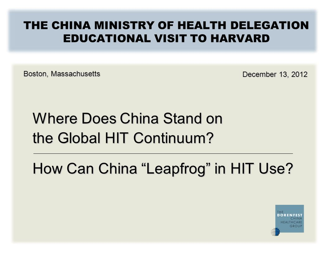 THE CHINA MINISTRY OF HEALTH DELEGATION EDUCATIONAL VISIT TO HARVARD