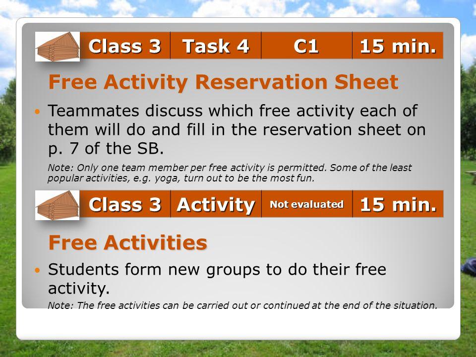 Class 3 Task 4 C1 15 min. Class 3 Activity 15 min.