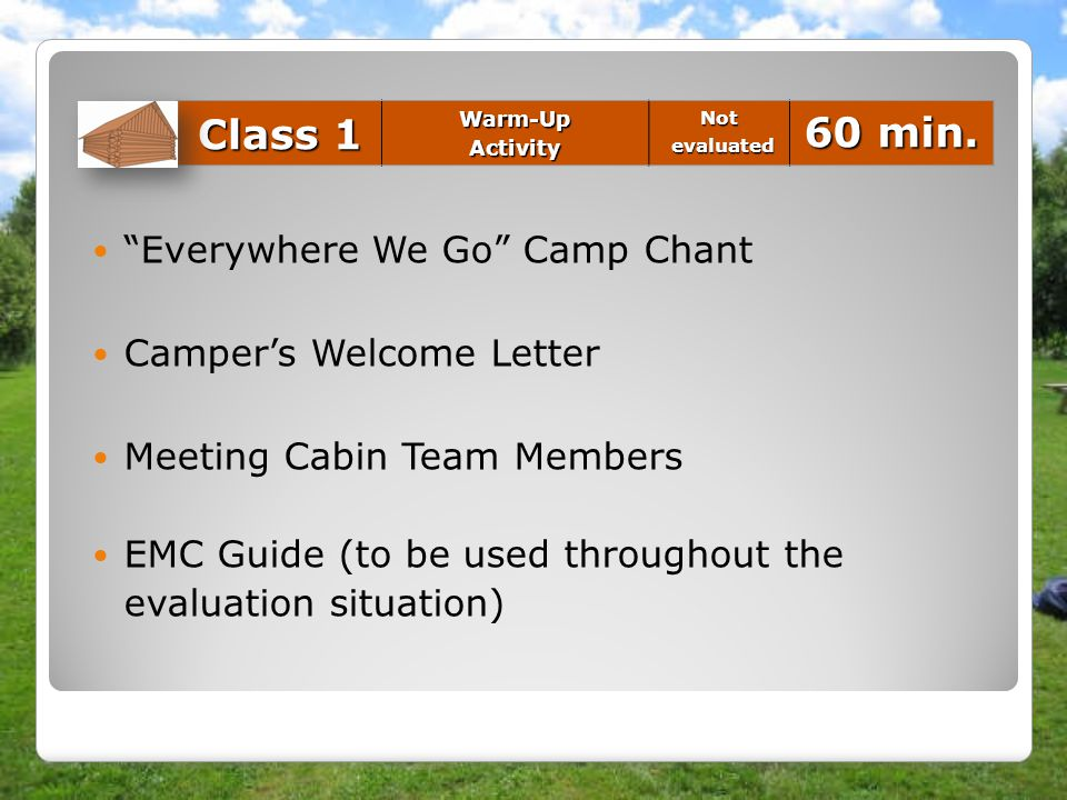Class 1 60 min. Everywhere We Go Camp Chant Camper's Welcome Letter