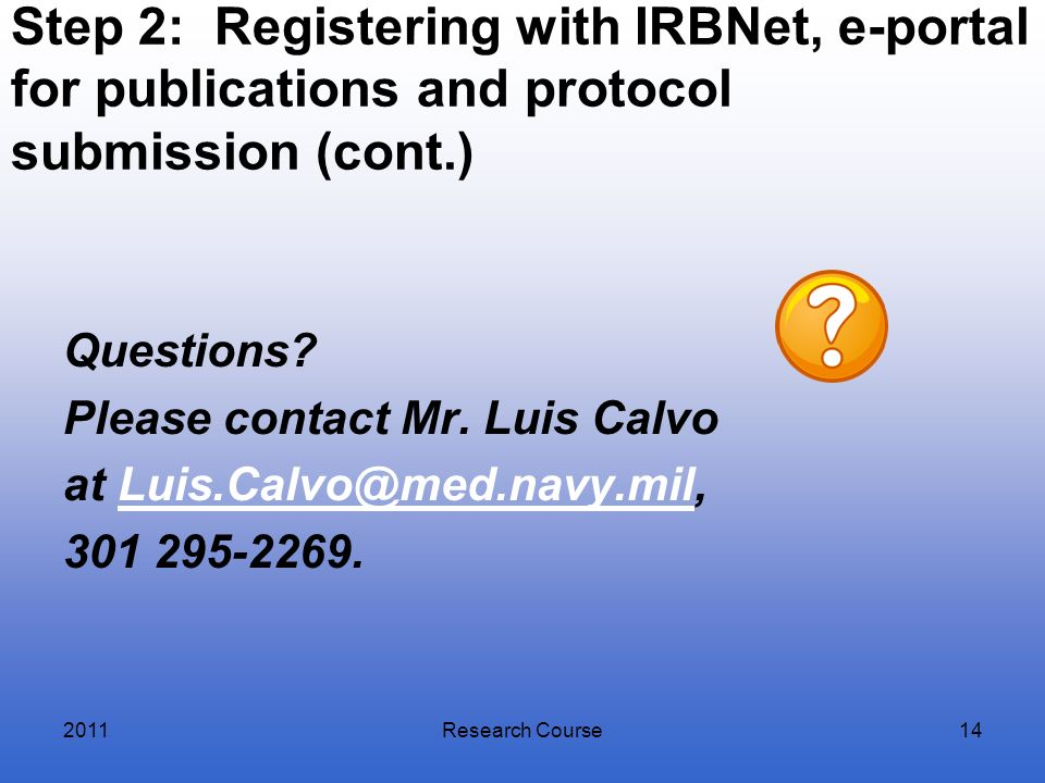 Step 2: Registering with IRBNet, e-portal for publications and protocol submission (cont.)