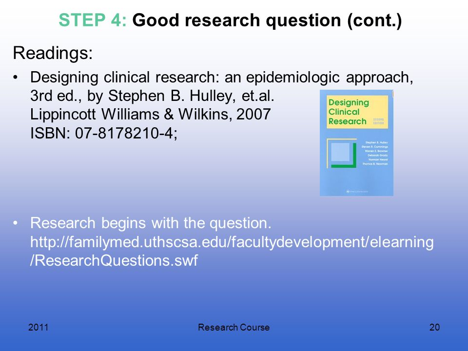 STEP 4: Good research question (cont.)