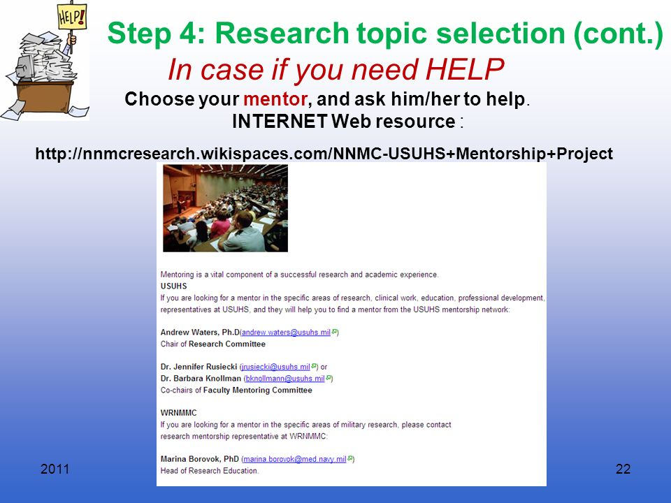 Step 4: Research topic selection (cont.) In case if you need HELP