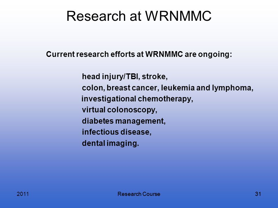 Current research efforts at WRNMMC are ongoing: