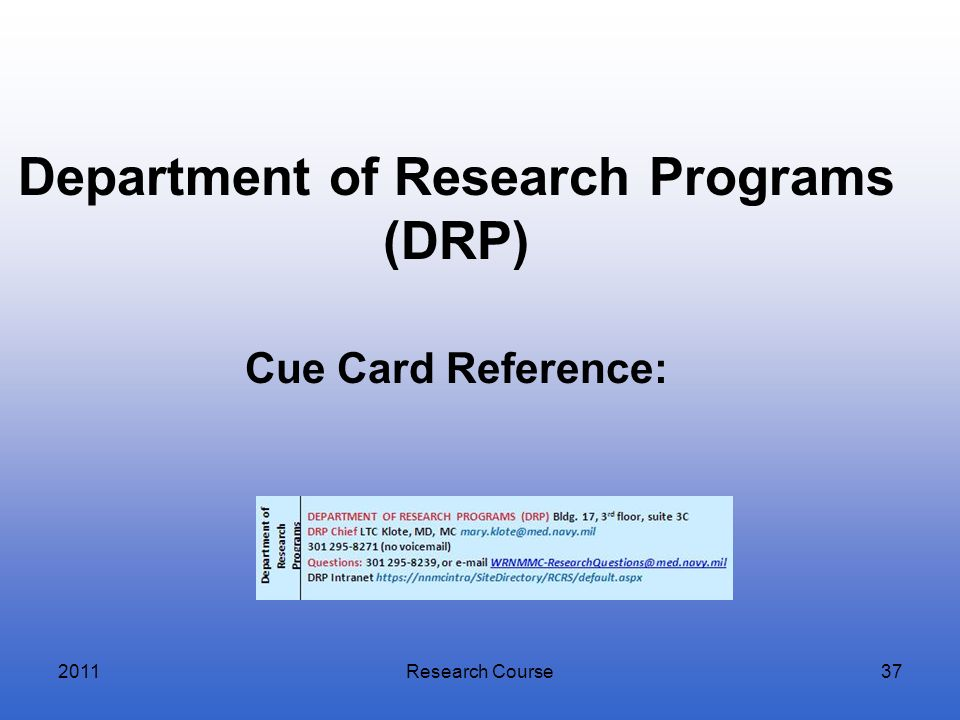 Department of Research Programs (DRP) Cue Card Reference:
