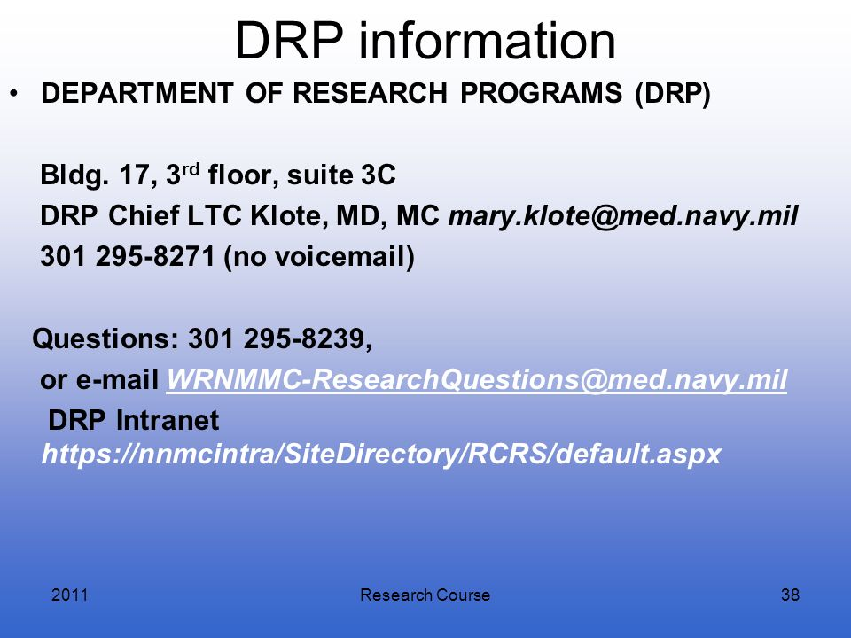 DRP information DEPARTMENT OF RESEARCH PROGRAMS (DRP)