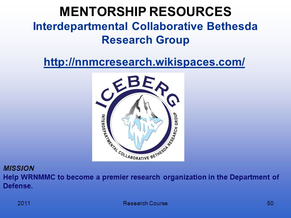 MENTORSHIP RESOURCES Interdepartmental Collaborative Bethesda Research Group