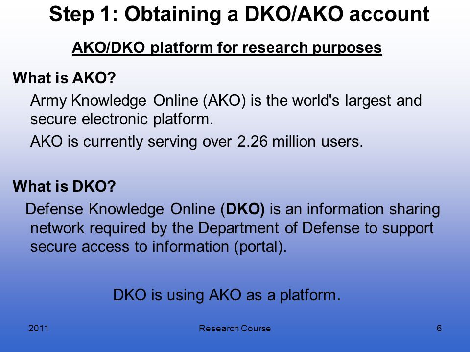 Step 1: Obtaining a DKO/AKO account