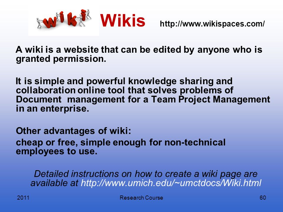 Wikis http://www.wikispaces.com/