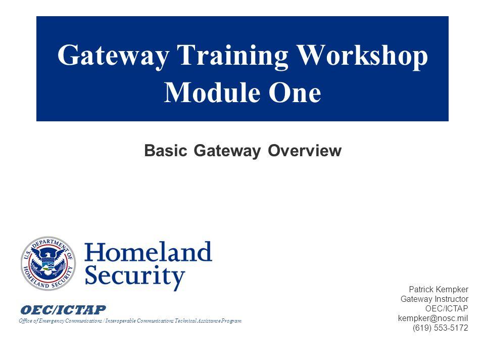 Gateway Training Workshop Module One