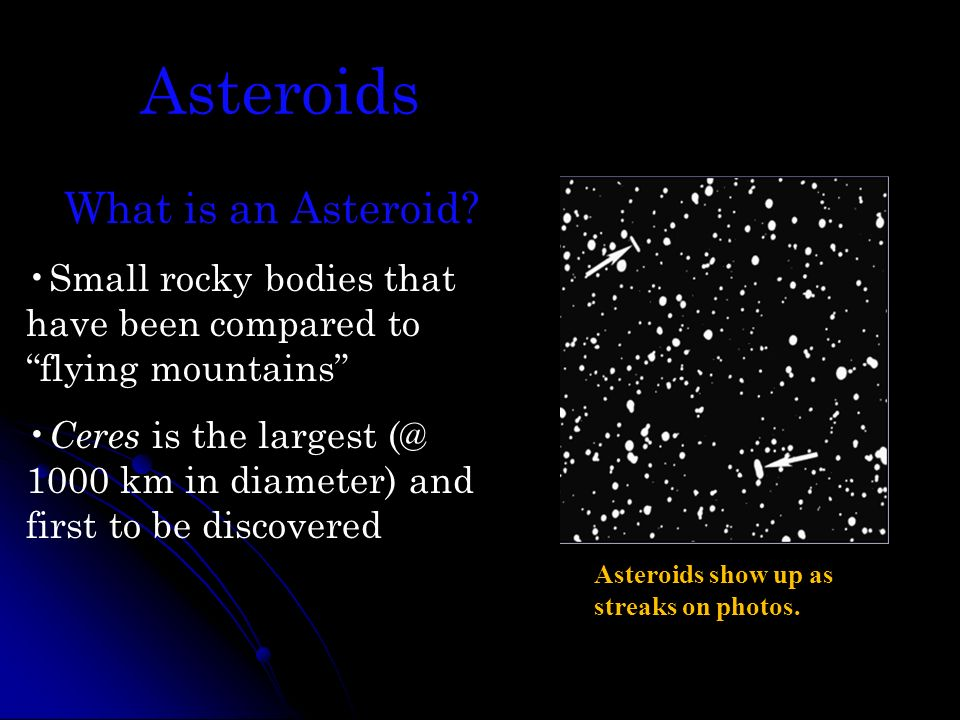 Asteroids What is an Asteroid