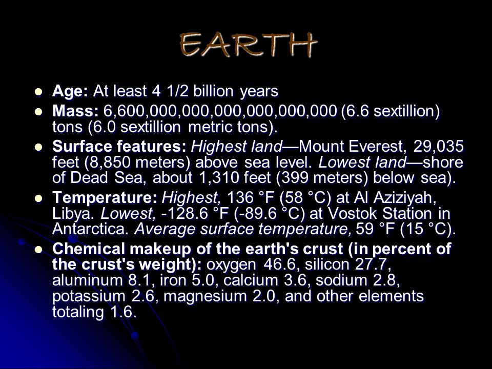 EARTH Age: At least 4 1/2 billion years