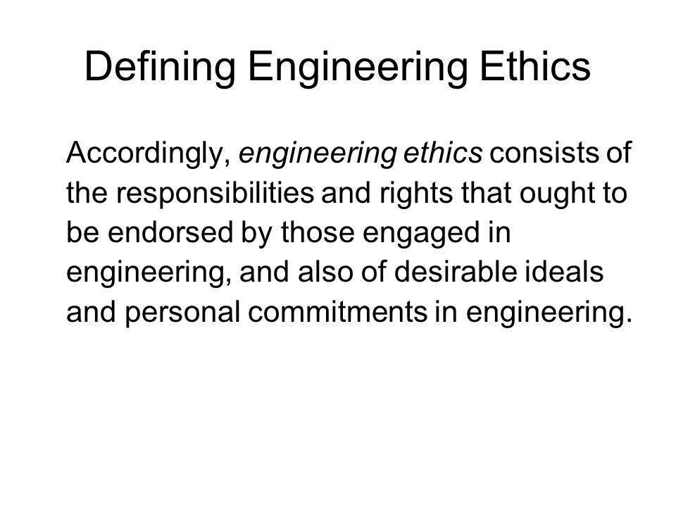 Defining Engineering Ethics