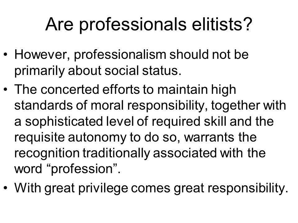 Are professionals elitists