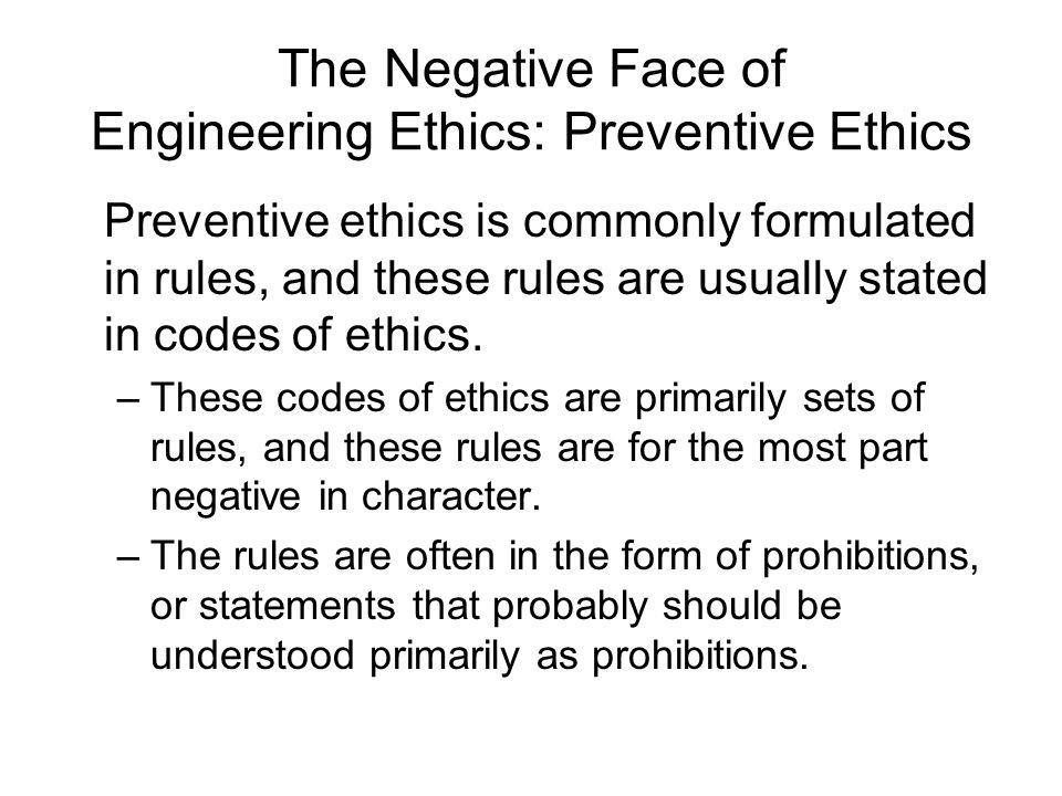 The Negative Face of Engineering Ethics: Preventive Ethics
